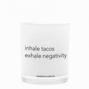 Damselfly Candles Inhale Tacos Exhale Negativity Tuoksukynttilä White